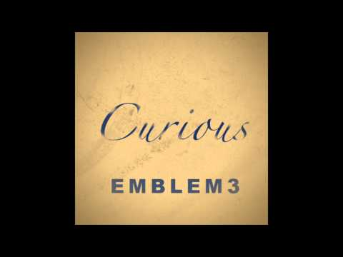 Emblem3 - Curious [Official Audio]