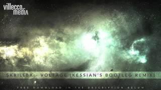 Skrillex - Voltage (Kessian Remix) [FREE DOWNLOAD]
