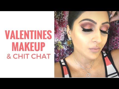 Valentines Makeup & Life Story thoughts | Chit Chat | Sonal Maherali