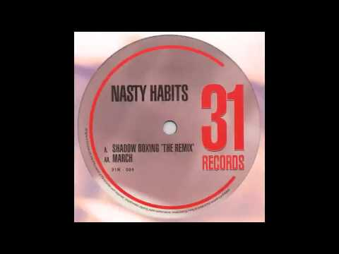 Nasty Habits -- Shadow Boxing (Original)