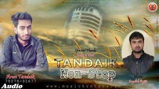 Non Stop Pahari Nati 2018 | Tandaik Non Stop By Arun Tandaik | Music HunterZ