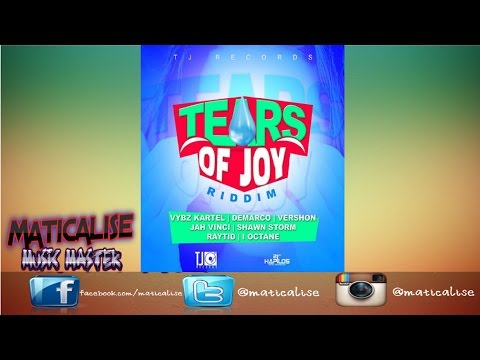 Tears of Joy Riddim Mix {TJ Records} @Maticalise