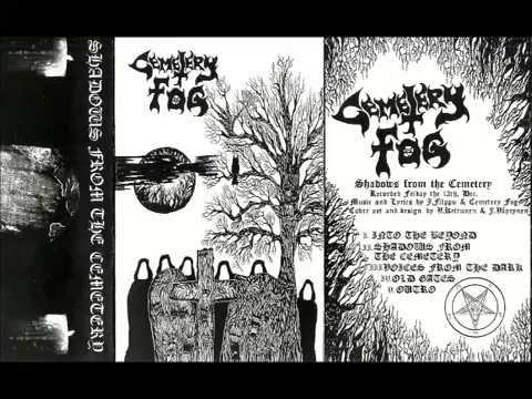 Cemetery Fog - Shadows From The Cemetery [Full Demo] 2013