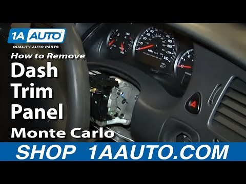 How To Remove Monte Carlo Dash Trim Panel