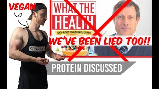 Truth about WHAT THE HEALTH - Can vegans get enough PROTEIN