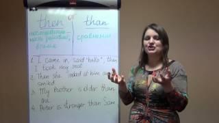 курсы английского Одесса  Урок № 3  Особенности использования Then и Than в английском языке!