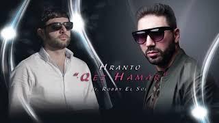 Hranto ft. Robby El Sol - Qez Hamar (Audio) // Armenian French Pop-Rap  █▬█ █ ▀█▀