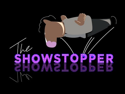 """""""The Showstopper"""" Explained 