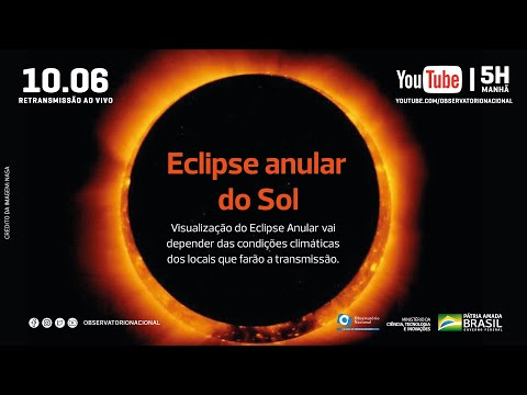Eclipse Anular do Sol em 10 de junho em retransmissão ao vivo pelo YT do ON