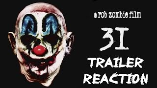 Rob Zombie's 31 - Trailer Reaction