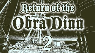 ATAK KRAKENA | Return of the Obra Dinn [#2]
