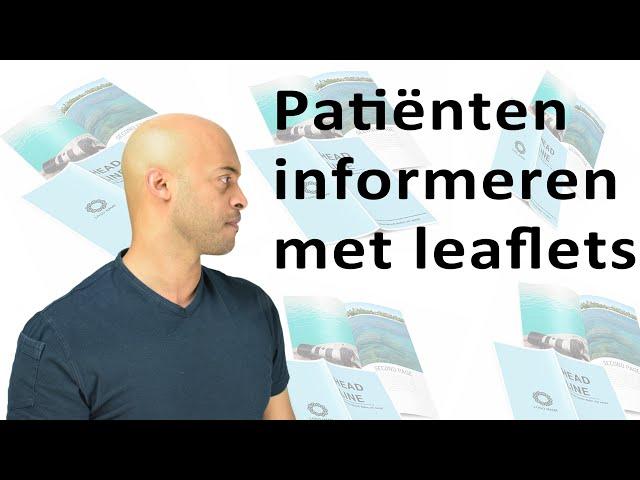 Patiënten informeren met leaflets!