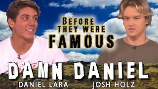 damn daniel   before they were famous   daniel lara josh holz