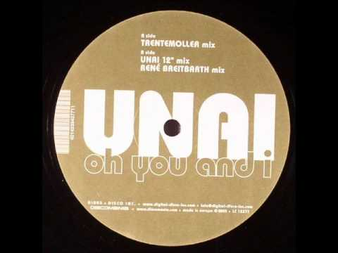 Unai - oh you and i (Unai 12 Mix)