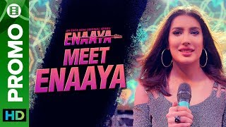 Meet Enaaya | Mehwish Hayat | Enaaya – An Eros Now Original series
