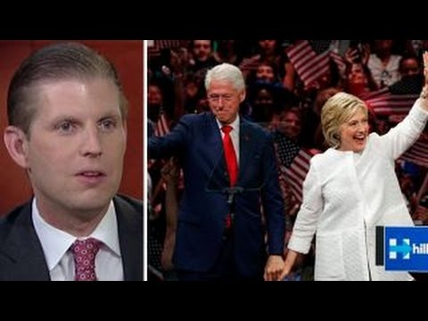 Eric Trump: The Clintons have always been above the law
