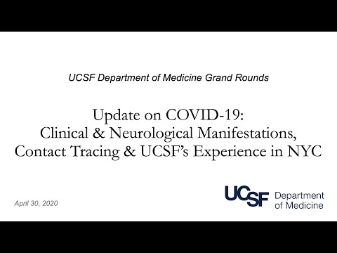 Covid-19 Update: Clinical & Neurological Manifestations, Contact Tracing, and UCSF Experience in NYC