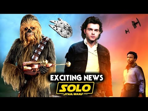 Solo A Star Wars Story Exciting News & More! (Han Solo Movie)