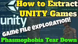 Tutorial on How to EXTRACT Unity Game Files - How to view Phasmophobia files models audio and more!