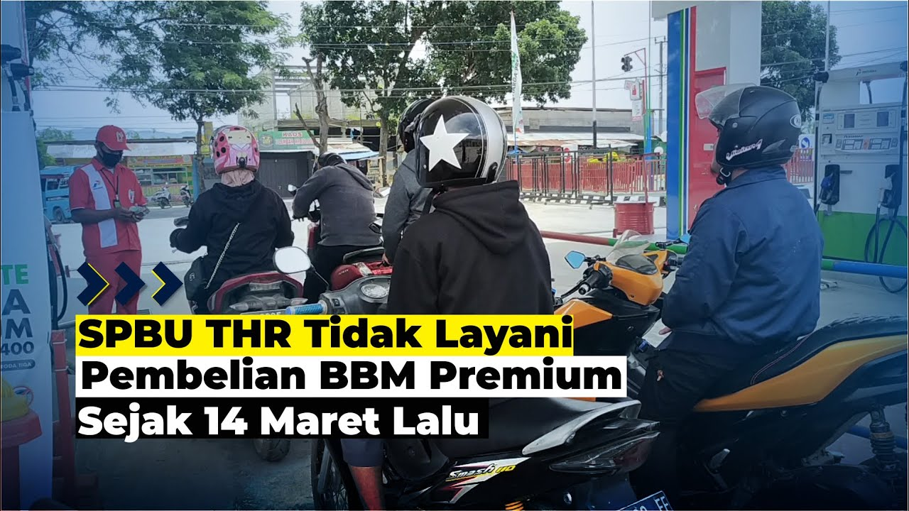 SPBU THR Tak Melayani Pembelian Bahan Bakar Jenis Premium