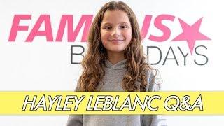Hayley LeBlanc Q&A