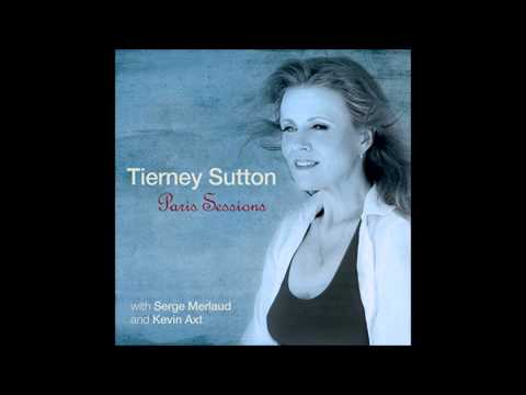 You Must Believe in Spring - Tierney Sutton