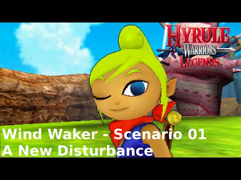 Hyrule Warriors Legends -- Legend Mode - Wind Waker 01: A New Disturbance