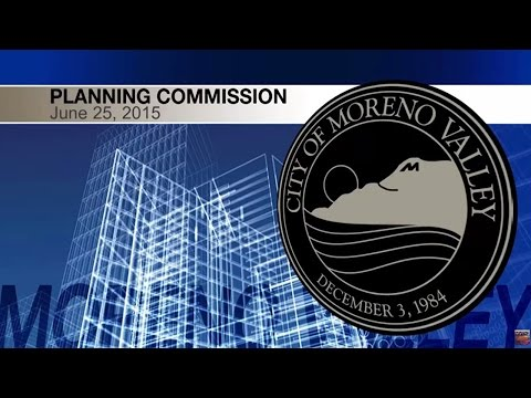 City of Moreno Valley Planning Commission Meeting June 25th 2015