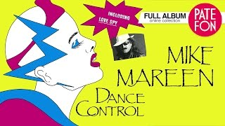 Mike Mareen - Dance Control (Full Album) 1986