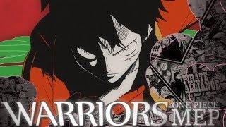 [One Piece MEP] - WARRIORS | #1