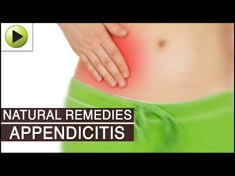 Appendicitis - Natural Ayurvedic Home Remedies