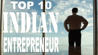 Top 10 Internet Entrepreneur of India