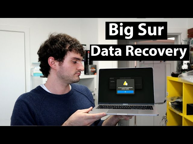 How to Recover your Data after MacOS Big Sur Boot Loop