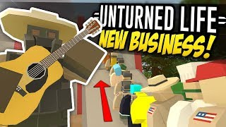 NEW BUSINESS - Unturned Life Roleplay #309