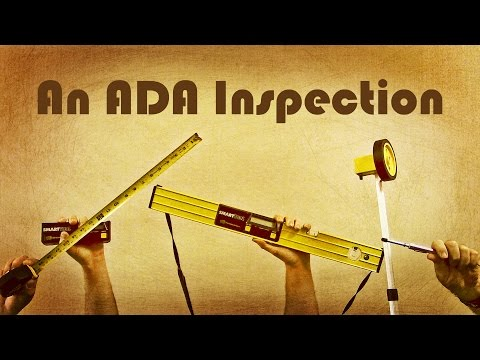An ADA Inspection - Guide to the Americans with Disabilities Act