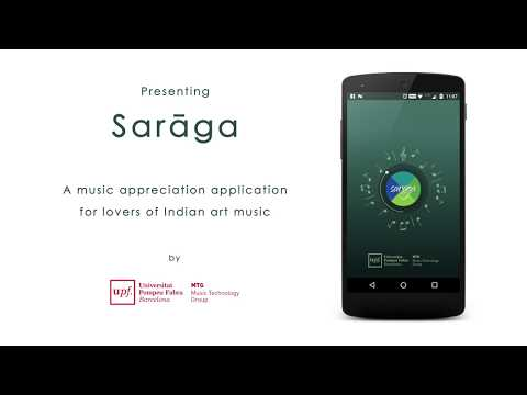 Sarāga: A music appreciation application for lovers of Indian art music