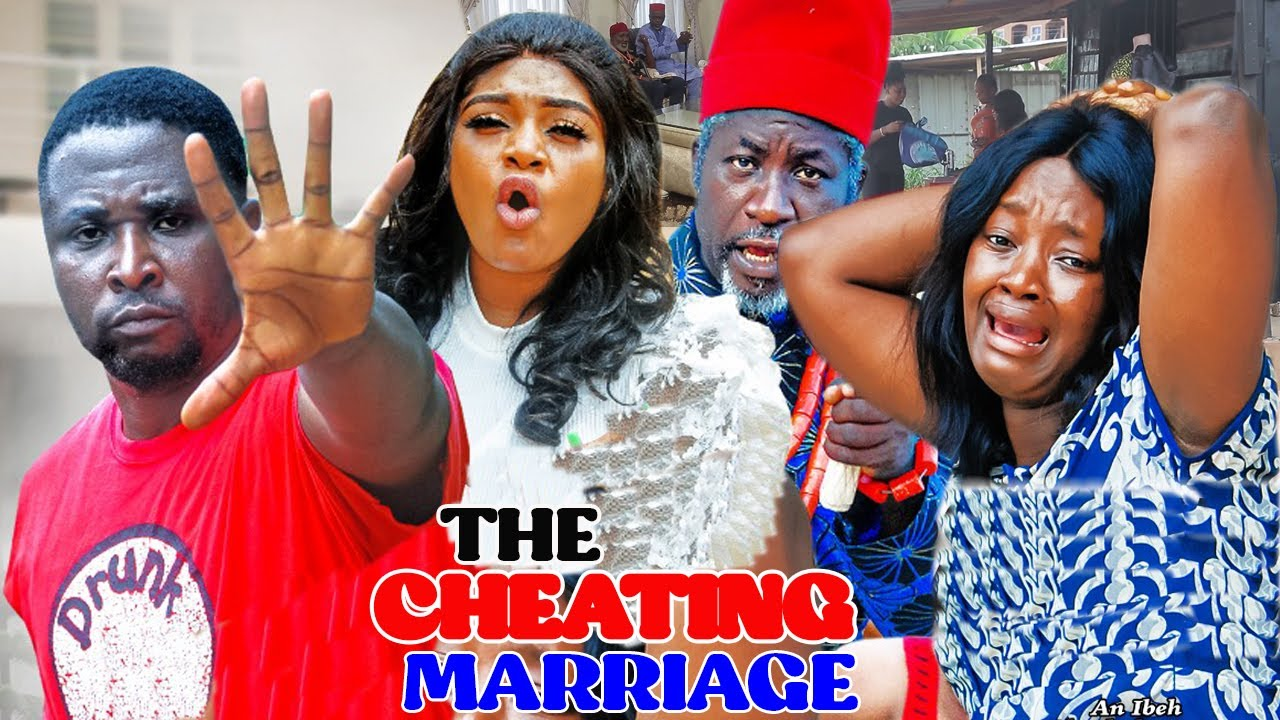 Download THE CHEATING MARRIAGE 1&2 (NEW HIT MOVIE)  -LUCHY DONALDS & ONNY MICHEAL 2021 LATET NIGERIAN MOVIE
