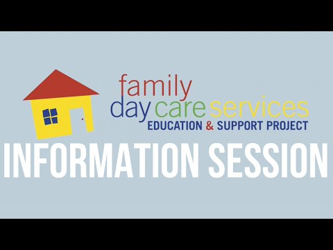 Family Day Care Services Education and Support Project Information Session