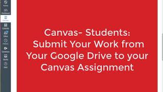 Canvas: Students- Submit Your Google Slides or Doc to an Assignment (Not a Google Cloud Assignment)