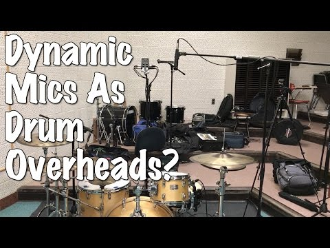 Dynamic Mics as Drum Overheads? (XY and Glyn Johns Technique)