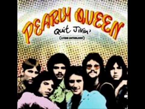♪ Pearly Queen - Quit Jivin' 1974