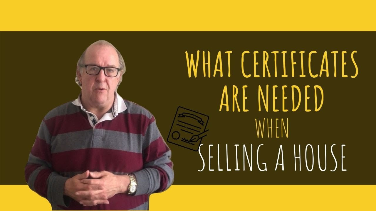 What Certificates Are Needed When Selling a House