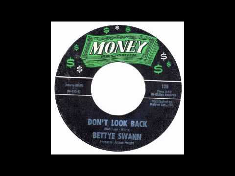 Bettye Swann - Dont Look Back - Money