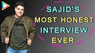 Sajid Khan's Most HONEST Interview Ever | Full interview | Housefull 4