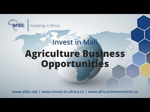 Invest Mali Agriculture - Business Opportunities in Mali Farming