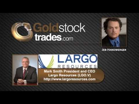 Largo Resources (LGO.V) Could Become World's Lowest Cost Vanadium Producer