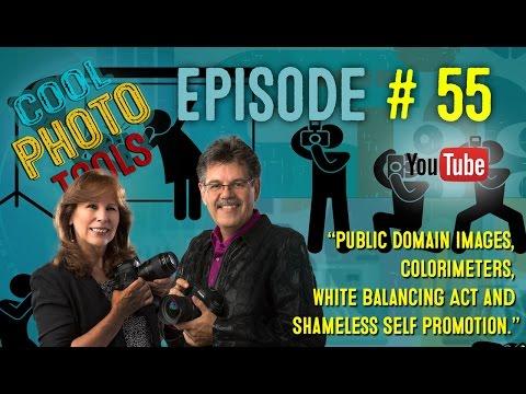 Episode #55: Public Domain Images, Colorimeters, White Balancing Act and Shameless Self Promotion.