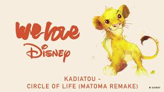 Download Kadiatou x Matoma - Circle Of Life (Matoma Remake) [Audio] | We Love Disney