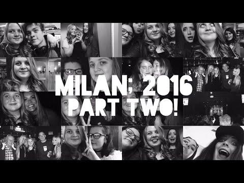 VLOG | #LANCAM! MILAN 2016; PART TWO!