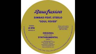Simbad Feat. Steelo - Soul Fever (Synthrumental)